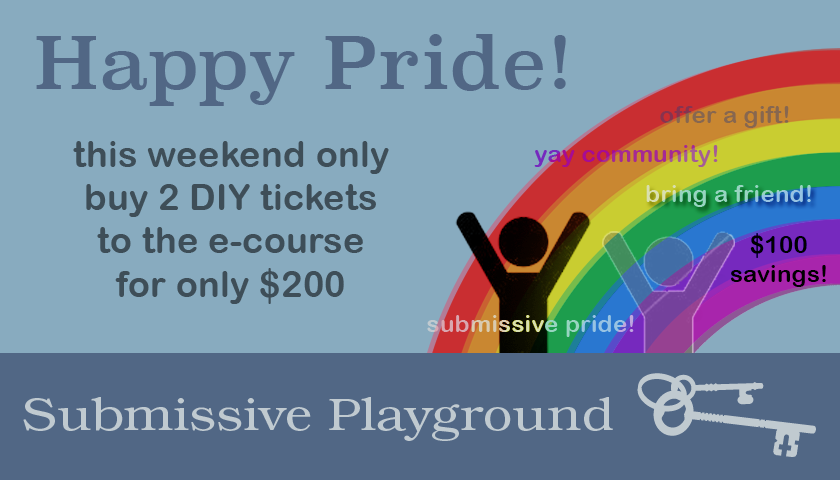 Happy Pride! Last Chance Submissive Playground Sale