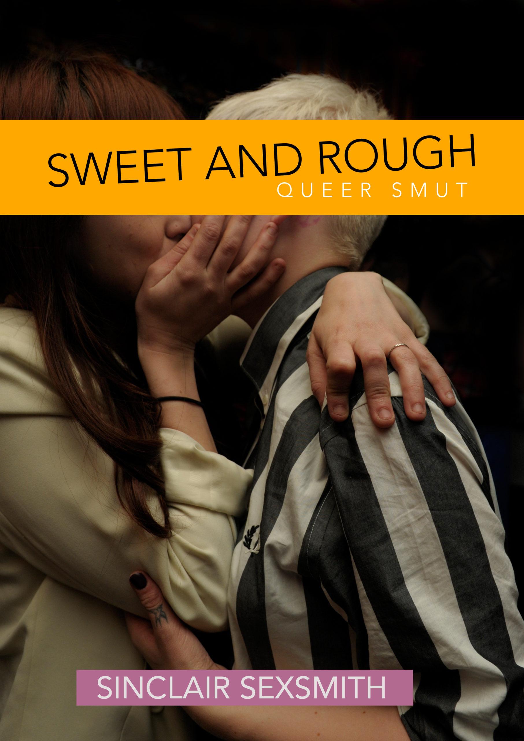 Sweet & Rough: Queer Kink Erotica