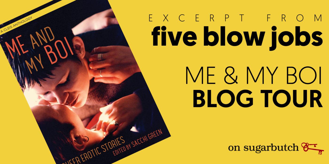 Five Blow Jobs on the Me & My Boi blog tour