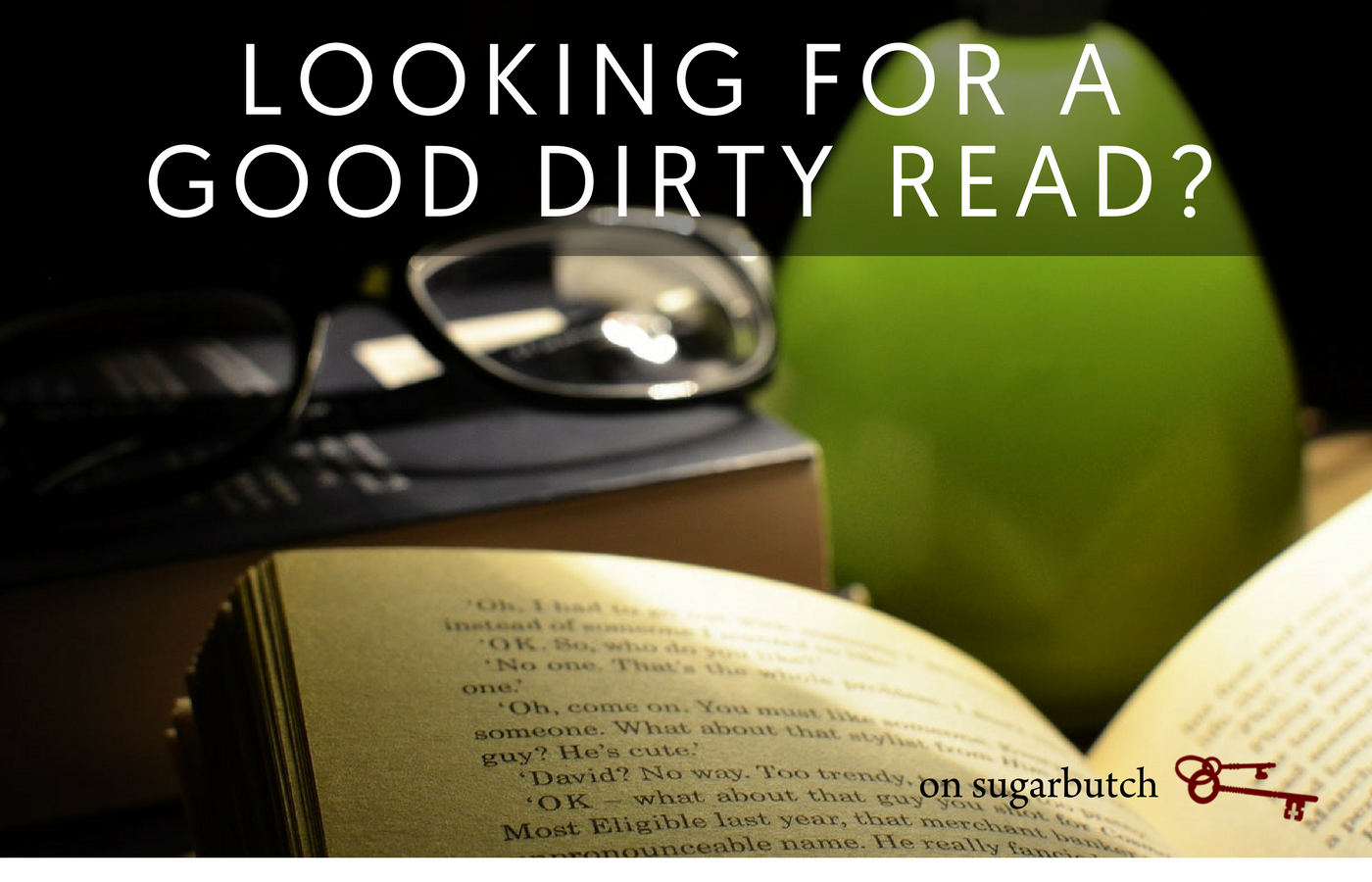 Looking for a good dirty read? Here ya go