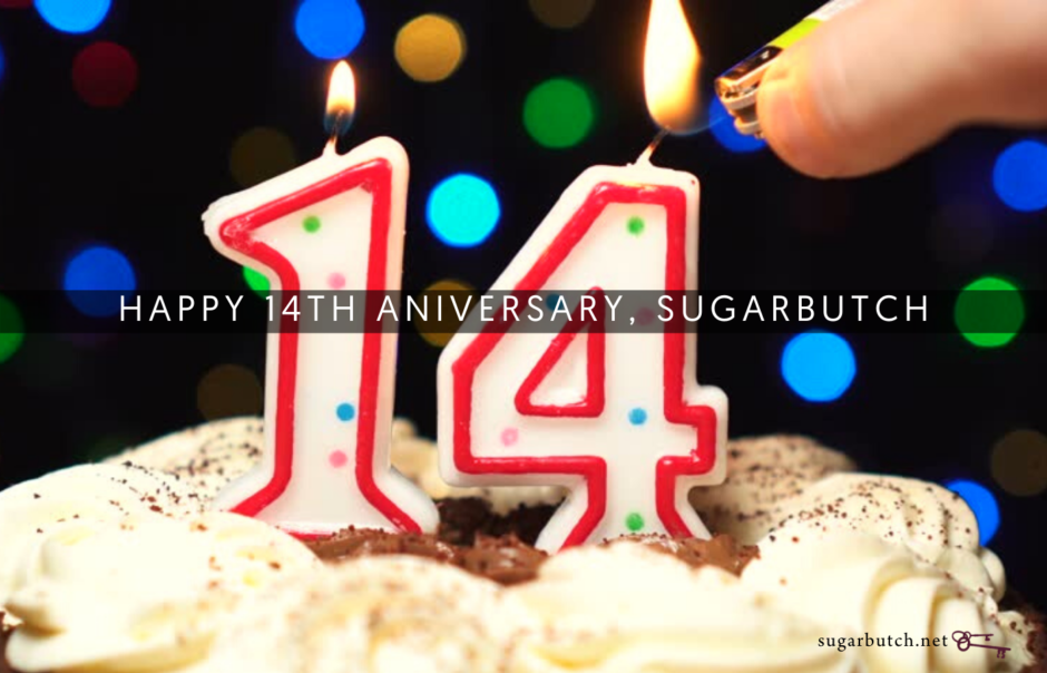 Happy 14th Anniversary, Sugarbutch