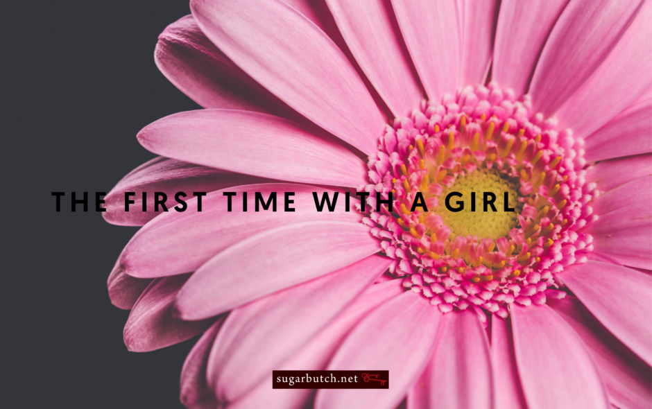 The First Time With A Girl