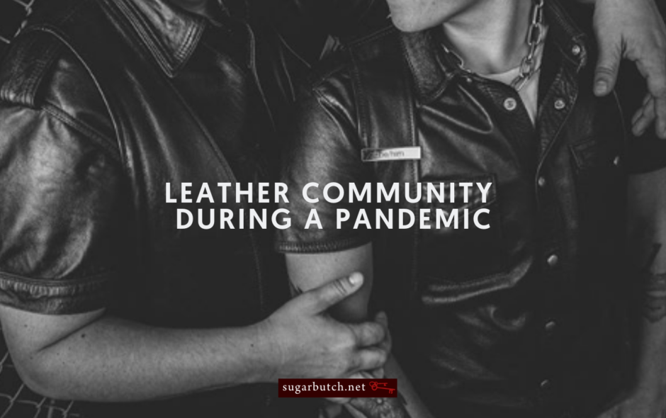 Leather Community During a Pandemic