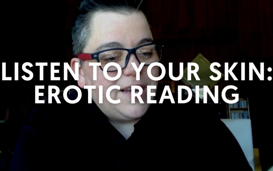 Listen To Your Skin: Erotica Reading [Recording]