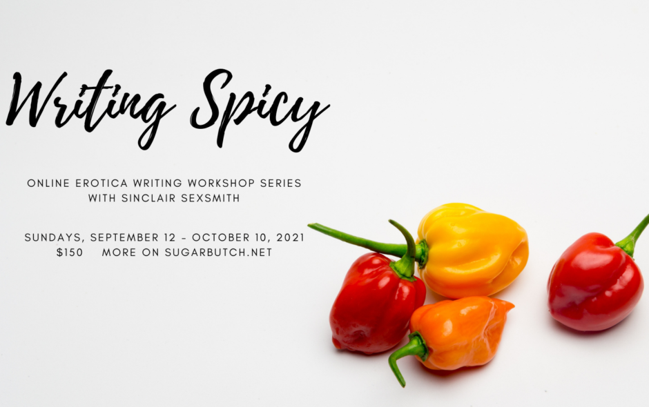 Writing Spicy: Online Erotica Writing Workshop Series